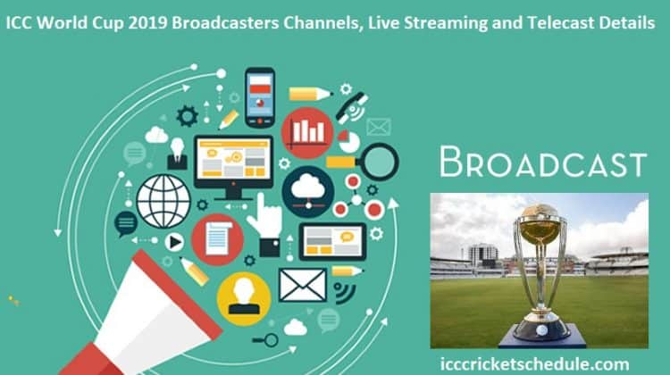ICC World Cup 2019 Broadcasters Channels, Live Streaming and Telecast Details