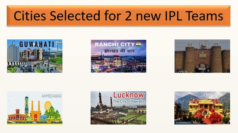 Cities Selected for 2 new IPL Teams